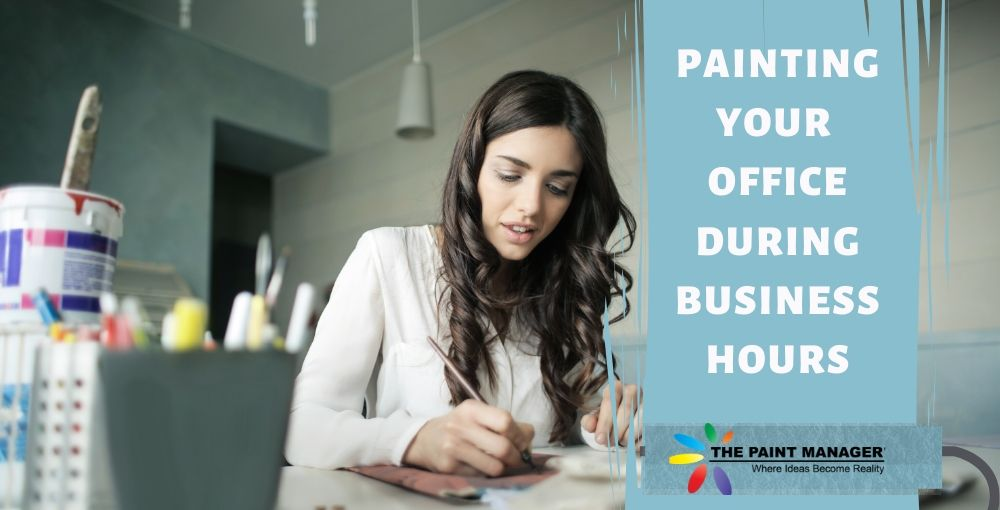 Painting Your Office During Business Hours